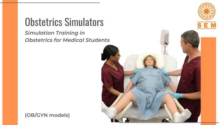 Obstetrics Simulators: Simulation Training in Obstetrics for Medical Students