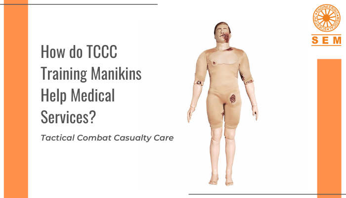 How do TCCC Training Manikins Help Medical Services? | Tactical Combat Casualty Care